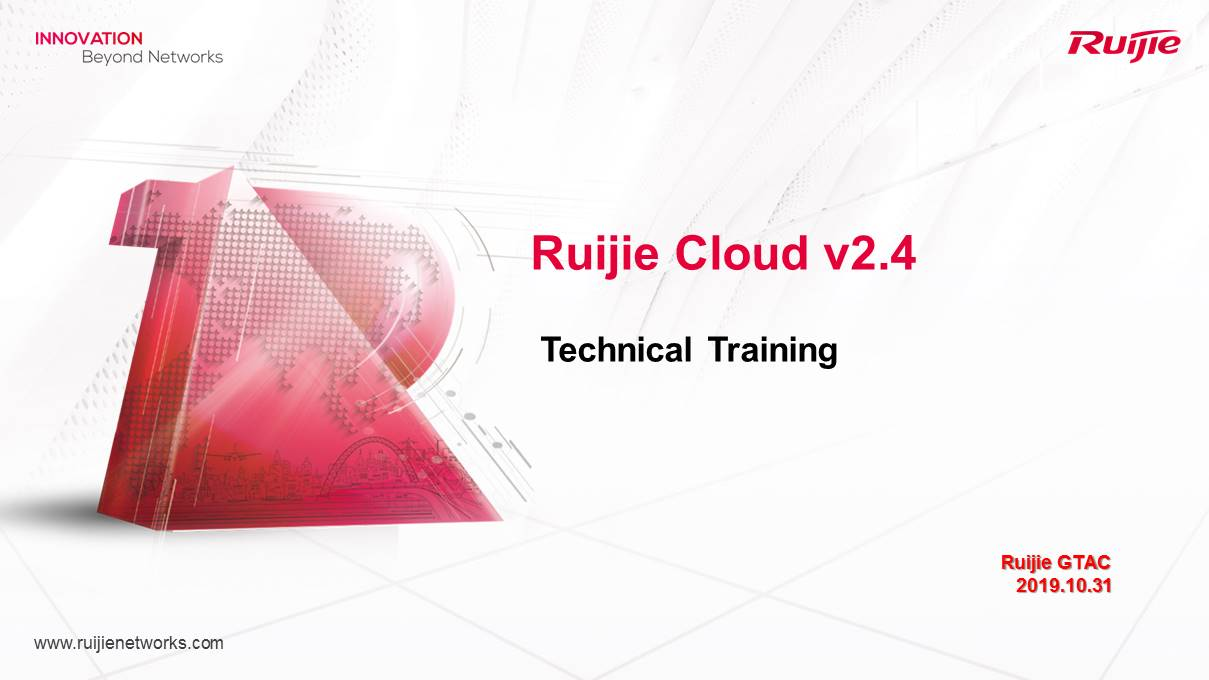 Ruijie Cloud v2.4 New Features Technical Training
